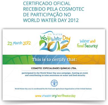 Certificado oficial recebido pela Cosmotec de participação no World Water Day 2012